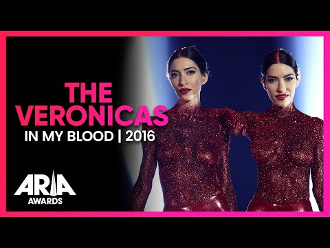 The Veronicas: In My Blood | 2016 ARIA Awards
