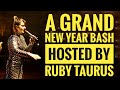 Ruby Taurus | At Grand New Year Bash | Performer | Entertainer