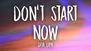 Dua Lipa   Don't Start Now (Lyrics)