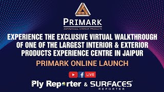 PRIMARK Launched on Surfaces Reporter & Ply Reporter | A prominent Jaipur Experience Centre on Interior & Exterior products