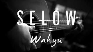 Wahyu - Selow ( Acoustic Karaoke )