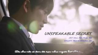 Vietsub Unspeakable Secret (OST Kill Me Heal Me) Moon Myung Jin