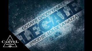 Daddy Yankee ft. Gotay - Llégale (Audio Oficial)