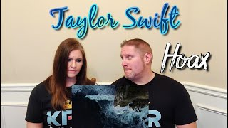 Taylor Swift – hoax (Official Lyric Video) REACTION