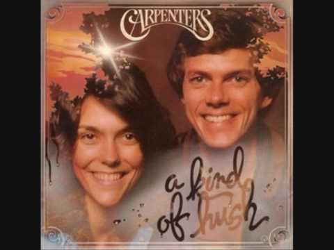 The Carpenters - There&#39s a kind of hush