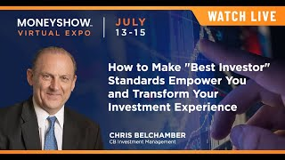 """How to Make """"Best Investor"""" Standards Empower You and Transform Your Investment Experience"""