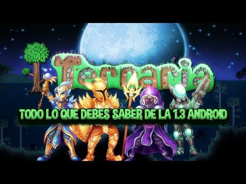 TERRARIA 1 3 CONSOLA-ANDROID NOTICIAS!:EL OCRAM Y OBJETOS DE