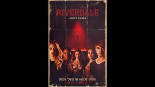 Riverdale Cast - Stay Here Instead (2x18: Carrie The Musical)