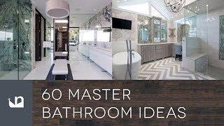60 Master Bathroom Ideas
