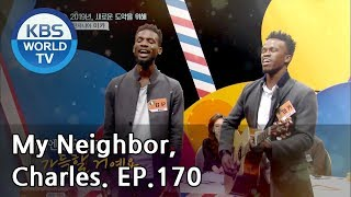 My Neighbor, Charles   이웃집 찰스 Ep170 / Mika, the smiling guy from Tanzania! [ENG/2019.01.08]