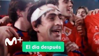 El Día Después (20/05/2019): La Copa Que Nos Cambió