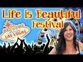 Life is Beautiful Music Festival in Las Vegas!
