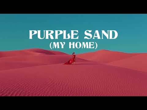 Big Wild - Purple Sand (My Home)