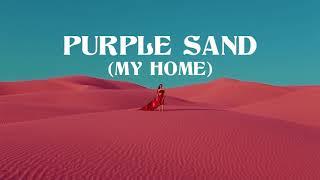 Big Wild   Purple Sand (My Home)