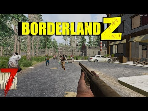 7 Days to Die - Alpha 17 - Borderland Z Mod - Multiplayer Series - S1E10 - Base in the Hole