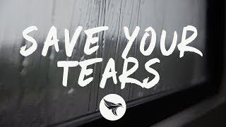 The Weeknd - Save Your Tears (Lyrics)