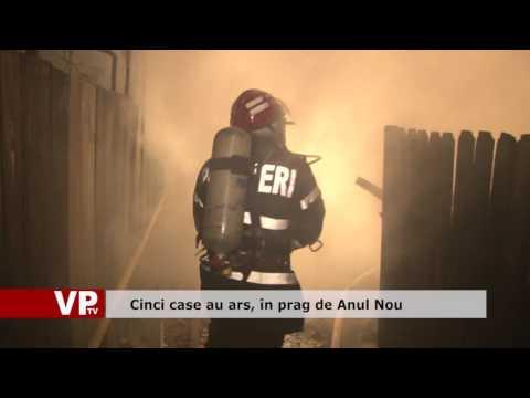 Cinci case au ars, în prag de Anul Nou