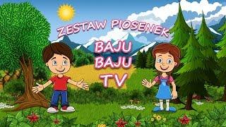 Piosenki dla dzieci Zestaw 30 minut bajubaju.tv