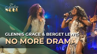 Ladies of Soul 2016 |  No More Drama - Glennis Grace & Berget Lewis