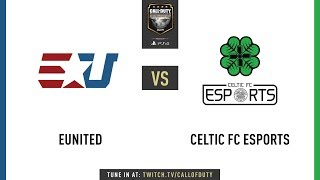 eUnited vs Celtic FC Esports | CWL Champs 2019 | Day 1