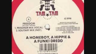 A Homeboy, A Hippie & A Funki Dredd - Freedom (Mellow Mix)