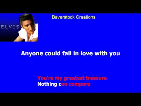Anyone Could Fall In Love With You   Elvis Presley