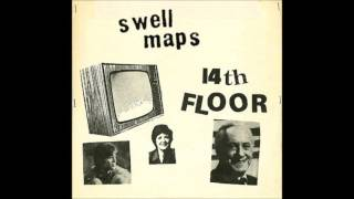 Swell Maps - 14th Floor