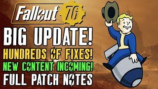 Fallout 76 BIG PATCH! New Content Coming! Full Patch Notes! #Fallout76