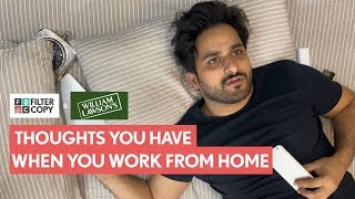 Home Sweet Office!  Use #NoRulesWFH in the comments and tell us about the weirdest thing you have done while 'working' from home. The most fun comments will be featured on FilterCopy's stories! #WilliamLawsonsScotch    Writer  Aashish Thanawala  Director  Keenan Burroughs   Producer  Sripriya Yegneswaran   Executive Producer  Richa Jaisinghani    Cast  Veer Rajwant Singh   Director Of Photography  Sukhdev Singh   Editor  Vikesh Khare   Graphics  Shreya Sethi   Color Grading  Ishani Roy    Sound Design  Hardik Desai Harshvardhan Singh   Video Operations  Raunak Ramteke Amulya Prabhu   Brand Solutions Vidushi Gaur   Shreya Agarwal Manju Motwani   Subtitles  Priyankar Biswas  Casting  Pocket Aces Talent Team   Casting Associate  Gunjan Saini