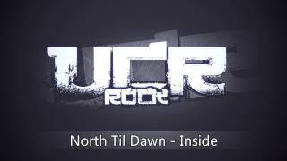 North Til Dawn - Inside [HD]