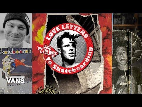 Loveletters Season 9: Grosso's Not Going Off | Jeff Grosso's Loveletters to Skateboarding | VANS