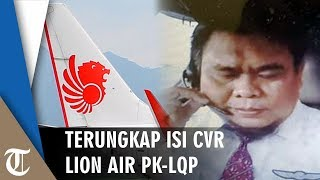 Isi CVR Lion Air PK-LQP Tunjukan Pilot Terdiam sebelum Pesawat Jatuh, Kopilot Hervino: Allahu Akbar!