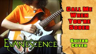 Evanescence - Call Me When You're Sober (guitar cover by mike_KidLazy)