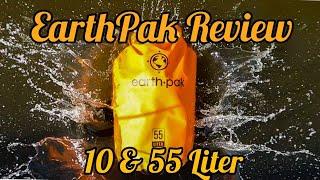 Earth Pak Waterproof Dry Bag Review 10 & 55 Liter