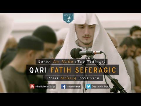 Surah An-Naba (The Tidings) - Qari Fatih Seferagic