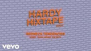 HARDY   Redneck Tendencies Ft. Trace Adkins, Joe Diffie