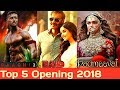 Top 5 Highest Opening Day Collection (2018), Lifetime Collection