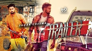 Trailer  Sagar Cheema