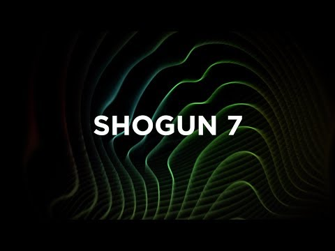 Introducing Shogun 7