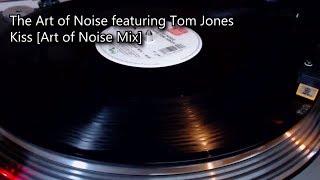 The Art of Noise f/ Tom Jones - Kiss [Art of Noise Mix] (1988)