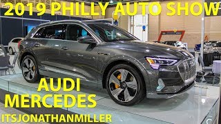 NEW YOUTUBE VIDEO-AUDI E-TRON AND MERCEDES AT THE 2019 PHILLY AUTO SHOW