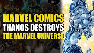 Thanos Literally Destroys The Marvel Universe (Marvel: The End)