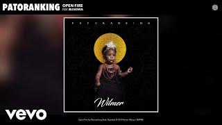 Patoranking   Open Fire (Audio) Ft. Busiswa