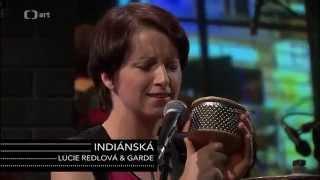 Video Lucie Redlová & Garde - Indiánská (Tečka páteční noci 31. 10. 20