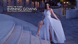 Behind The Scenes - Evening Gown - SoCal Fashion Photoshoots