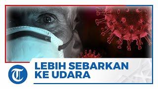 Menurut Studi, Covid-19 Varian Alpha Lebih Intens Menyebarkan Virus di Udara Dibanding Versi Asli