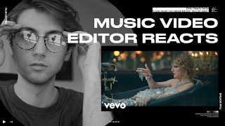 Video Editor Reacts to Taylor Swift - Look What You Made Me Do