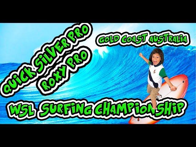 SURFING WSL GOLD COAST AUSTRALIA QUICKSILVER PRO, FRANCESCO'S TOY ROOM