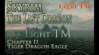 Skyrim s 790 Последний дракон Глава2 The Last Dragon Chapter 2 (бета)