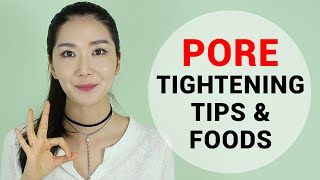Pore Tightening Tips & Foods for Different Pore Types